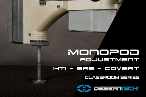 Monopod Adjustment for SRS COVERT HTI